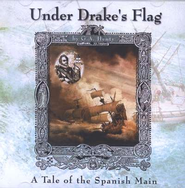 Under Drake's Flag -- MP3 Audio CDs Unabridged   -     By: G.A. Henty