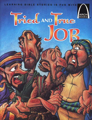 Tried and True Job: The Book of Job for Children   -     By: Tim Shoemaker, Cedric Hohnstadt