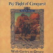 By Right of Conquest - MP3 Audio CD Unabridged   -     By: G.A. Henty