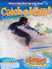 Catch a Wave! Student Magazine: Where Kids Meet Up with Jesus, Ages 10 to 12, Grades 5 & 6  -