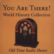 You Are There! World History Collection MP3 CD   -
