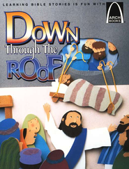 Down Through the Roof   -     By: Jeffrey Burkart     Illustrated By: Paige Billin-Frye
