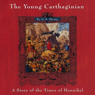The Young Carthaginian MP3 Unabridged  -     Narrated By: Jim Hodges     By: G.A. Henty