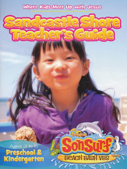 Sandcastle Shore Teacher Guide: Where Kids Meet Up with Jesus, Ages 4 to 6, Preschool & Kindergarten  -
