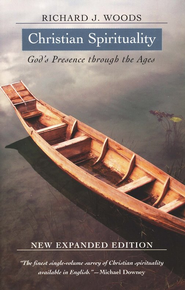 Christian Spirituality: God's Presence Through the Ages   -     By: Richard Woods