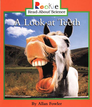 A Look at Teeth   -     By: Allan Fowler