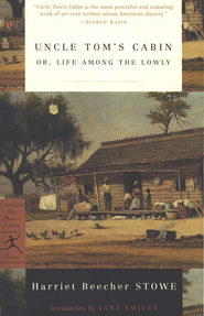 Uncle Tom's Cabin    -     By: Harriet Beecher Stowe, Jane Smiley