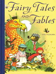 Fairy Tales and Fables  -     By: Gyo Fujikawa