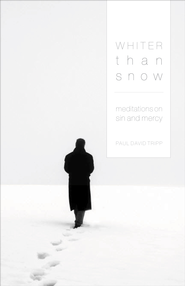 Whiter Than Snow: Meditations on Sin and Mercy - eBook  -     By: Paul David Tripp