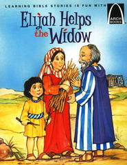 Arch Books Bible Stories: Elijah Helps the Widow   -