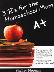 The Three R's for the Homeschool Mom 3 CD Version   -     By: Shelley Noonan