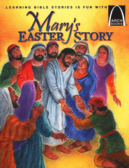 Mary's Easter Story Easter Arch Books  -              By: Eric Bohnet