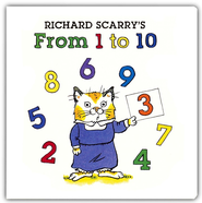 Richard Scarry's From 1 to 10  -     By: Richard Scarry