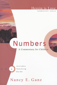 Numbers: A Commentary for Children   -     By: Nancy E. Ganz
