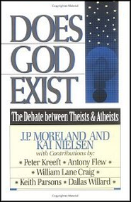 Does God Exist? The Debate Between Theists & Atheists   -     By: J.P. Moreland, Kai Nielsen
