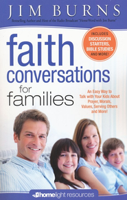 Faith Conversations for Families  -     By: Jim Burns