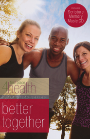 Better Together, Bible Study & Scripture Memory CD   -     By: First Place 4 Health