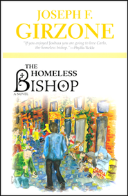 Homeless Bishop    -     By: Joseph F. Girzone