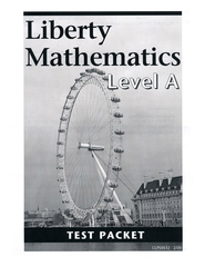 Liberty Mathematics Level A Test   -
