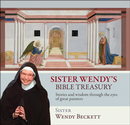 Sister Wendy's Bible Treasury: Stories and Wisdom Through the Eyes of Great Painters  -              By: Wendy Beckett