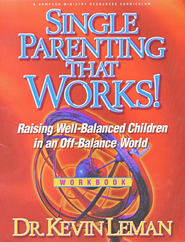 Single Parenting That Works, Video Curriculum   -     By: Dr. Kevin Leman