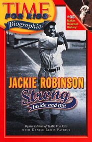 Jackie Robinson: Strong Inside and Out Time For Kids  -     By: Denise Lewis Patrick