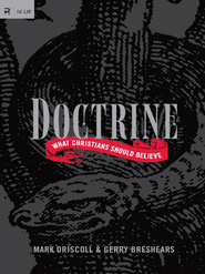Doctrine: What Christians Should Believe - eBook  -     By: Mark Driscoll, Gerry Breshears