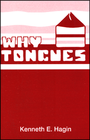 Why Tongues? Booklet   -     By: Kenneth E. Hagin