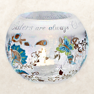 Sisters Are Always Cherished Candle Holder  -