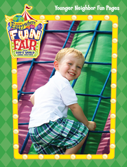 VBS 2013 Everywhere Fun Fair: Where God's World Comes Together - Younger Repro Fun Pages - Preschool to Grade 2  -