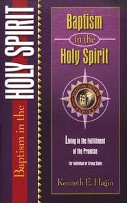 Baptism in the Holy Spirit  -     By: Kenneth Hagin