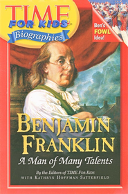 Benjamin Franklin: A Man of Many Talents   -     Edited By: Kathryn Hoffman Satterfield     By: Kathryn Hoffman Satterfield, ed.