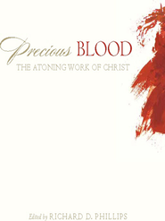 Precious Blood: The Atoning Work of Christ - eBook  -     Edited By: Richard D. Phillips     By: R.C. Sproul, Philip Graham Ryken, Carl R. Trueman