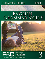 PAC: English Grammar Skills Student Text, Chapter 3  - Slightly Imperfect  -