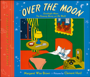 Over the Moon: A Collection of First Books for Baby  -     By: Margaret Wise Brown