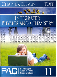 Integrated Physics & Chemistry Student Text, Chapter 11   -