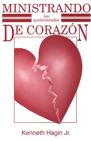Ministrando los Quebrantados de Corazón  (Ministering the Brokenhearted)  -     By: Kenneth Hagin