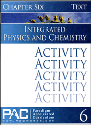 Integrated Physics and Chemistry Activity Booklet, Chapter 6   -