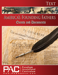 America's Founding Fathers, Events & Documents Text  -