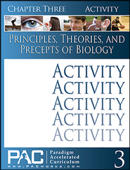 Principles, Theories & Precepts of Biology, Chapter 3 Activities  -