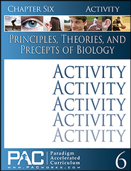 Principles, Theories & Precepts of Biology, Chapter 6 Activities  -
