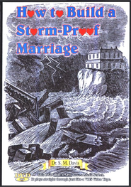 How to Build a Storm-Proof Marriage DVD   -     By: Dr. S.M. Davis