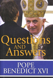 Questions and Answers   -     By: Pope Benedict XVI