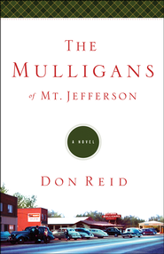 The Mulligans of Mt. Jefferson, Mt. Jefferson Series #2   -     By: Don Reid