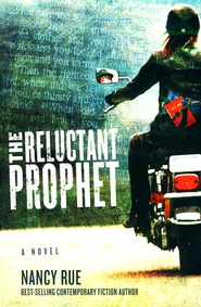 The Reluctant Prophet - Slightly Imperfect  -              By: Nancy Rue