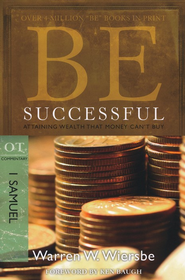 Be Successful (1 Samuel)  -     By: Warren Wiersbe
