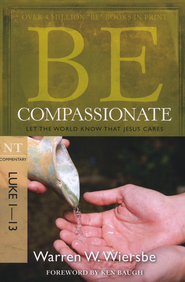 Be Compassionate (Luke 1-13) - Slightly Imperfect  -     By: Warren Wiersbe