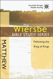 Matthew: The Wiersbe Bible Study Series   -              By: Warren W. Wiersbe