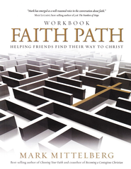 Faith Path: Helping Friends Find Their Way to Christ,  Workbook         -     By: Mark Mittelberg