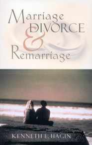 Marriage, Divorce and Remarriage paper   -     By: Kenneth E. Hagin